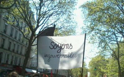 « Soyons ingouvernables »