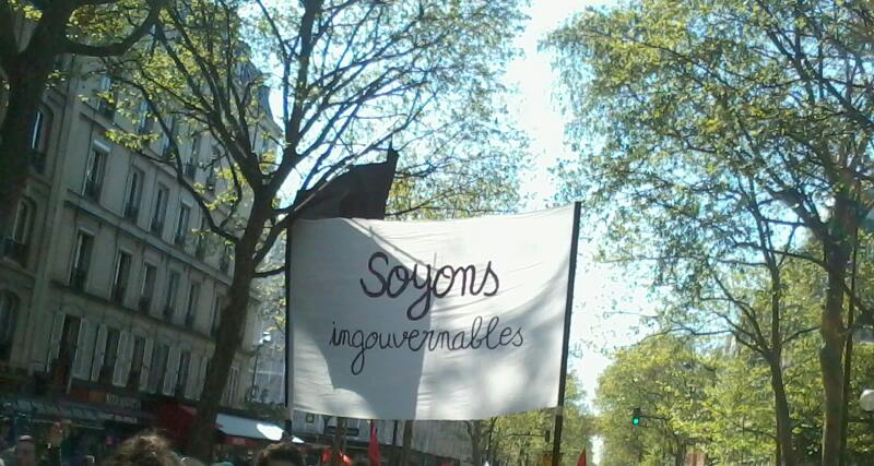 «Soyons ingouvernables»
